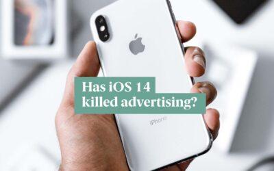 Has iOS 14 killed advertising?